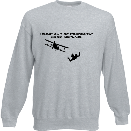 Bluza z nadrukiem Sky Camp Store - I jump out of perfectly good airplane