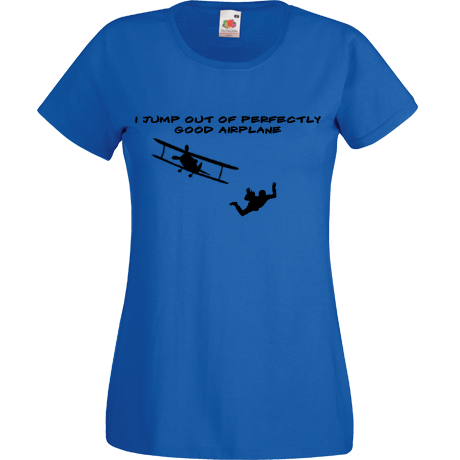 Koszulka damska Sky Camp Store - I jump out of perfectly good airplane
