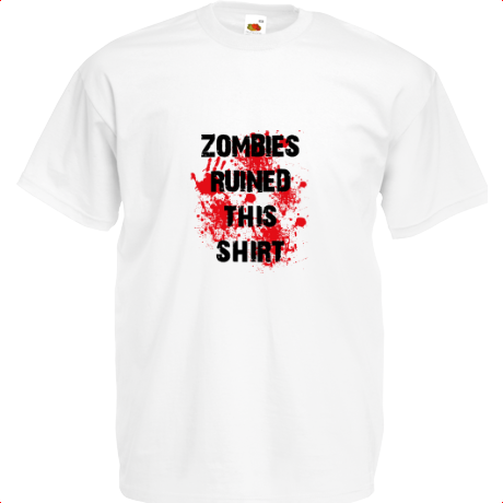 Koszulka Zombies ruined this shirt