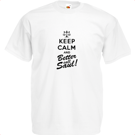 Koszulka z nadrukiem Keep Calm and Better Call Saul