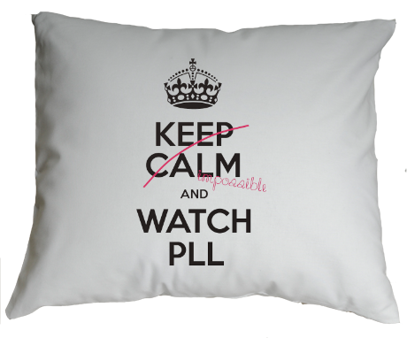 Poduszka Keep Calm and Watch PLL