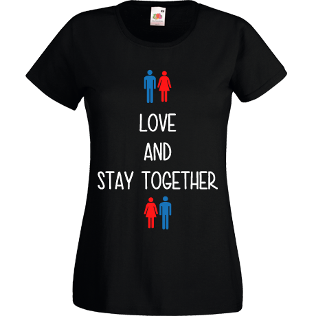 Koszulka damska z nadrukiem LOVE AND STAY TOGETHER (woman)