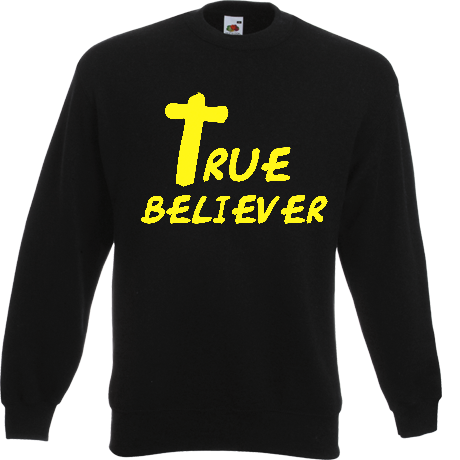 Bluza TRUE BELIEVER