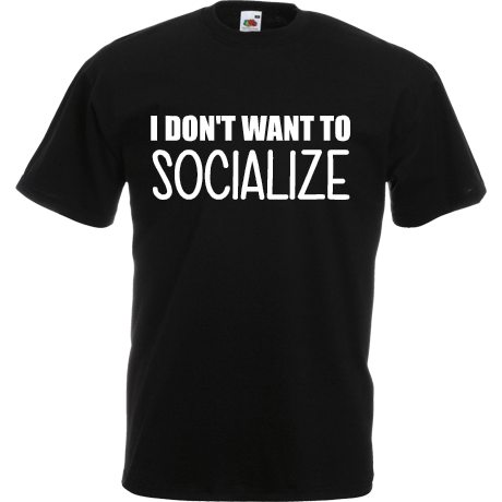 Koszulka z nadrukiem Don't want to socialize