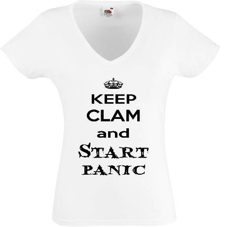 Koszulka damska V-neck Keep clam and start panic