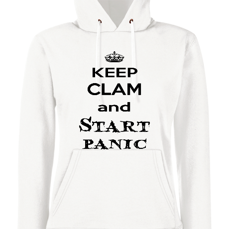 Damska bluza z kapturem Keep clam and start panic