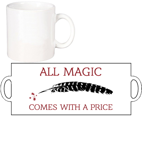 Kubek All Magic Comes With a Price