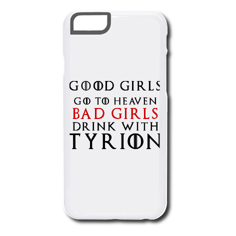 Etui na telefon Good Girls Go to Heaven, Bad Girls Drink with Tyrion