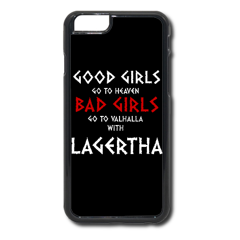 Etui na telefon Good Girls Go to Heaven, Bad Girls Go To Valhalla with Lagertha