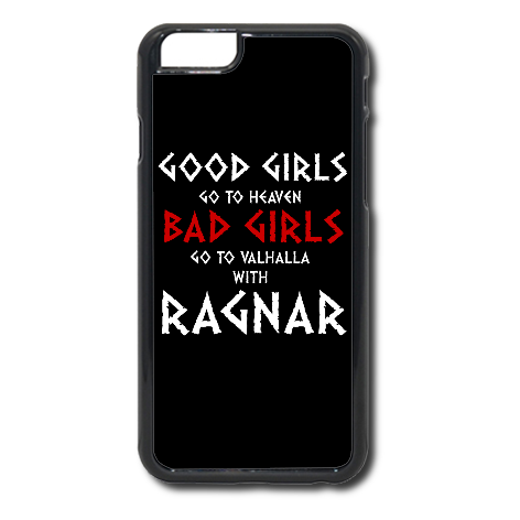 Etui na telefon Good Girls Go to Heaven, Bad Girls Go To Valhalla with Ragnar