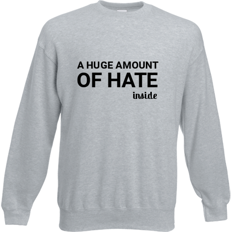 Bluza Hate inside: napis