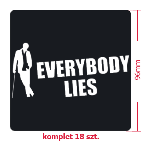 Naklejki Everybody Lies