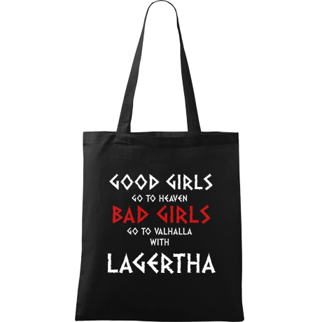 Torba Good Girls Go To Haven Bad Girls Go To Valhalla With Lagertha