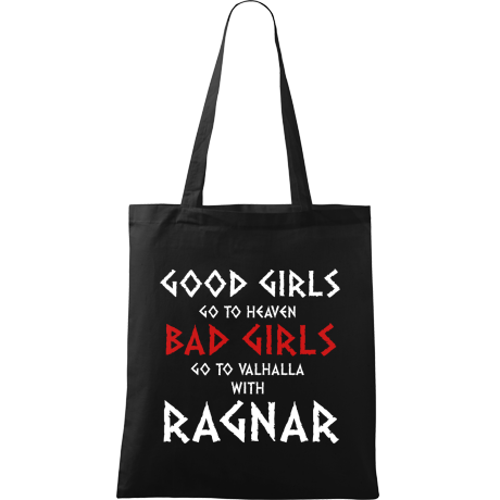 Torba Good Girls Go To Haven Bad Girls Go To Valhalla With Ragnar