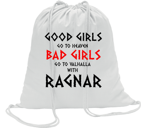 Worek Good Girls Go To Haven Bad Girls Go To Valhalla With Ragnar