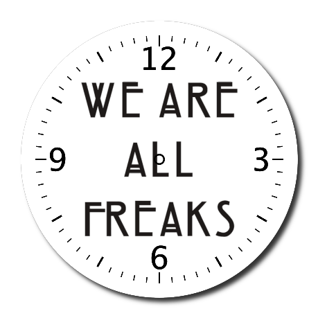 Zegar z nadrukiem We Are All Freaks