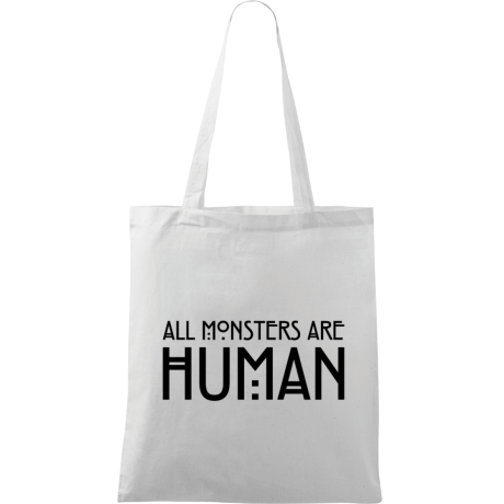 Torba z nadrukiem All Monsters Are Human