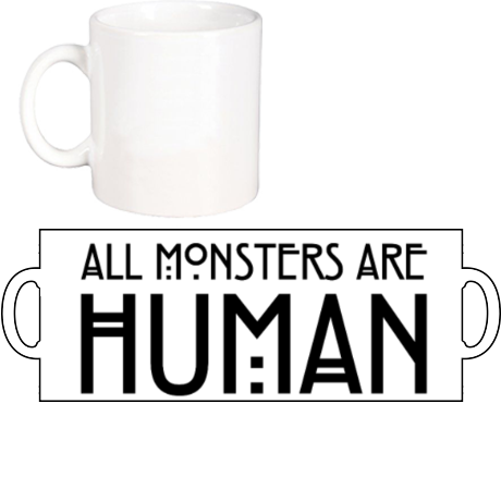 Kubek z nadrukiem All Monsters Are Human