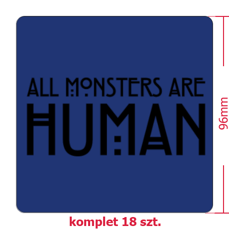 Naklejki All Monsters Are Human