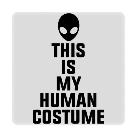Foto magnes This Is My Human Costume