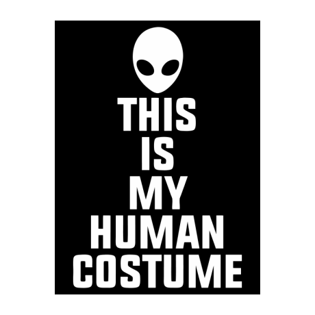 Blacha This Is My Human Costume