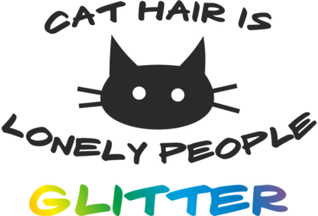 Nadruk cat hair is lonely people glitter