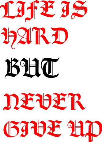 Nadruk NR 2 ''LIFE IS HARD BUT NEVER GIVE UP''