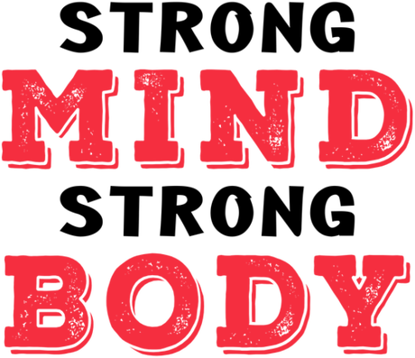 Nadruk Strong mind strong body