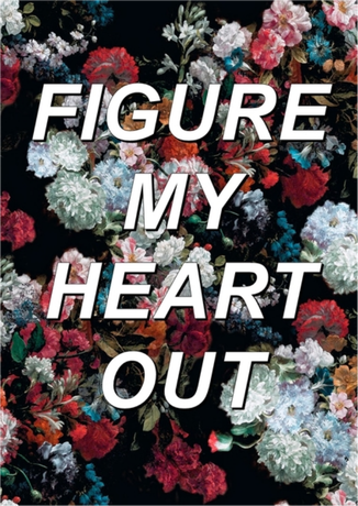 Nadruk The 1975 // Figure My Heart Out