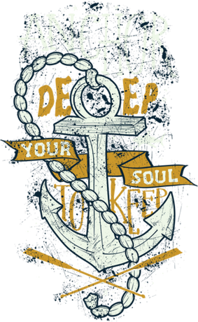 Nadruk anchor deep your soul to keep