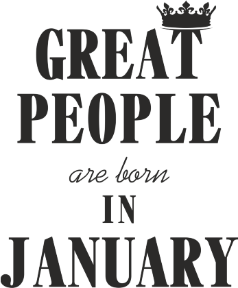 Nadruk Great People are born in January
