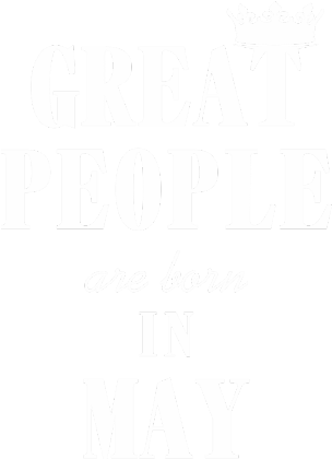 Nadruk Great People are born in May