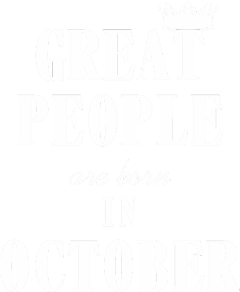 Nadruk Great People are born in October