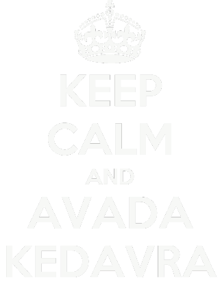 Nadruk KEEP CALM AND AVADA KEDAVRA