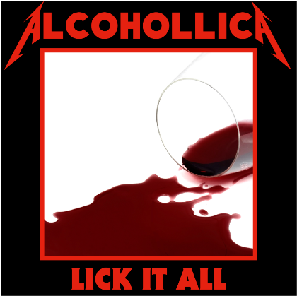 Nadruk Alcohollica - Lick it all