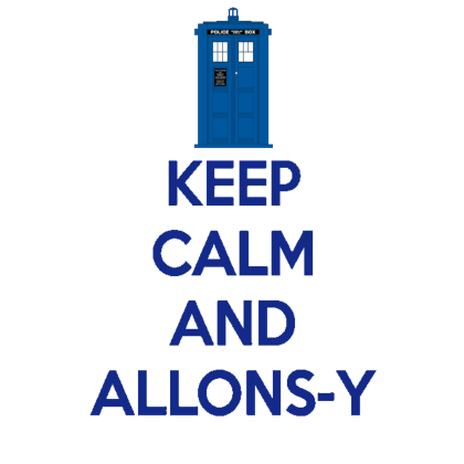 Nadruk Keep Calm and Allons-y
