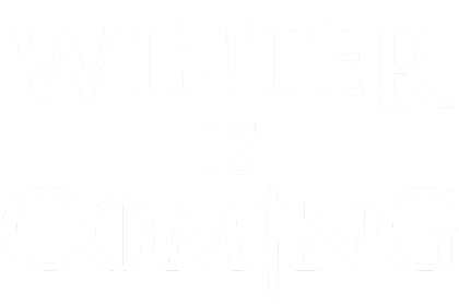 Nadruk Winter Is Coming III