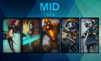 Nadruk MID OR AFK League of Legends