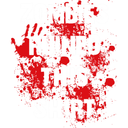 Nadruk Zombies ruined this shirt