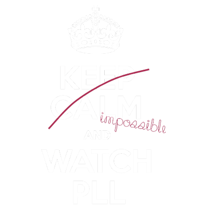 Nadruk Keep Calm and Watch PLL