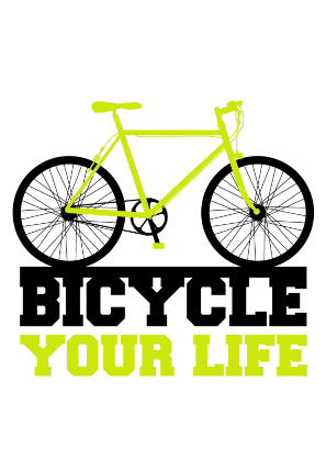 Nadruk Bicycle your life